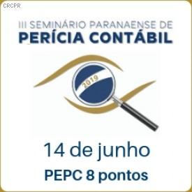 Valendo 8 pontos no PEPC, III Seminário Paranaense de Perícia Contábil será no dia 14 de junho