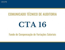 Publicada norma sobre a emissão de relatório de auditoria: Fundo de Compensação de Variações Salariais