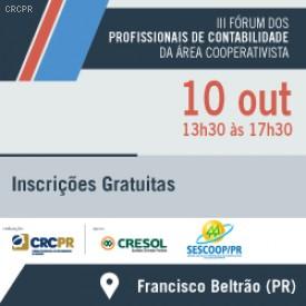 Francisco Beltrão receberá o III Fórum dos Profissionais de Contabilidade da Área Cooperativista