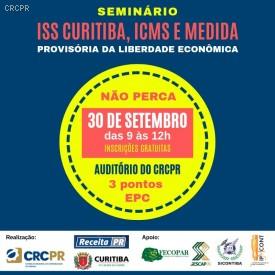 CRCPR realiza, dia 30/9, Seminário ISS Curitiba, ICMS e Medida Provisória da Liberdade Econômica