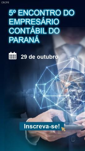 Cascavel sediará 5º Encontro do Empresário Contábil do Paraná que valerá  4 pontos no EPC do CFC