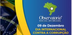 Observatório Social do Brasil lança vídeo do Dia Internacional Contra a Corrupção