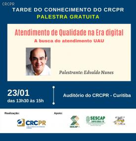 CRCPR convida para Tarde do Conhecimento sobre qualidade do atendimento ao cliente na era digital