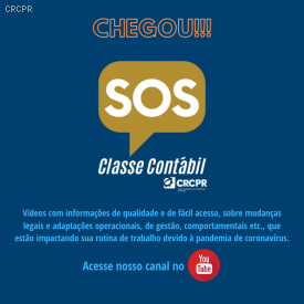 SOS Classe Contábil - Vídeos do CRCPR apoiam o profissional da contabilidade no período de crise