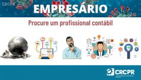 """BOA NOTÍCIA! CRCPR lança campanha institucional """"Procure um profissional contábil"""""""
