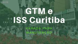 GTM e ISS Curitiba: Prefeitura fará manutenção dos sistemas durante o feriado