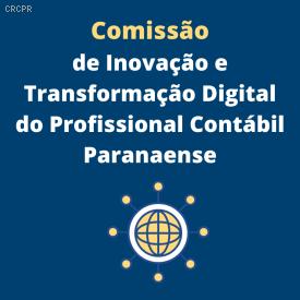 CRCPR cria Comissão de Inovação e Transformação Digital