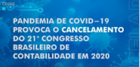 Pandemia de Covid-19 provoca o cancelamento do 21º Congresso Brasileiro de Contabilidade em 2020