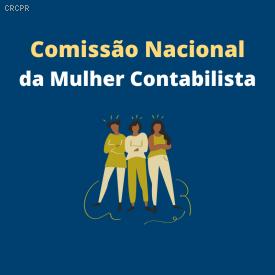 Comissão Nacional da Mulher Contabilista realiza reunião online de alinhamento