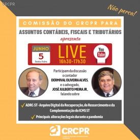 LIVE: Canal do CRCPR no YouTube apresenta nova Live com membros da Comissão para Assuntos Contábeis, Fiscais e Tributários