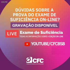 Live do CFC esclareceu dúvidas sobre Exame de Suficiência online