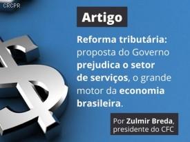 Reforma tributária: proposta do Governo prejudica o setor de serviços, o grande motor da economia brasileira