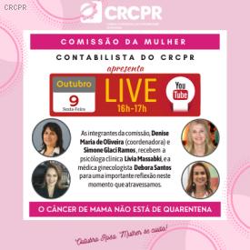 Outubro Rosa: Comissão da Mulher Contabilista promove Live hoje (sexta, 9/10), às 16h