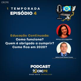 Podcast CRCPR: Educação Profissional Continuada é o tema do episódio 4