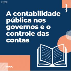 CFC, CRCPE e TCU debatem sobre contabilidade pública em evento on-line