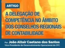 A delegação de competência no âmbito dos Conselhos Regionais de Contabilidade