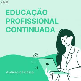 Educação Profissional Continuada: CFC abre audiência pública para revisão da norma