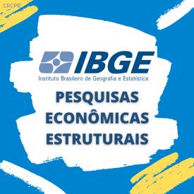 Empresas têm até o dia 30 de novembro para preencher questionários de pesquisas econômicas estruturais