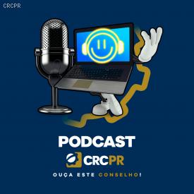 Destinação do Imposto de Renda: vem aí o episódio 7 do Podcast CRCPR