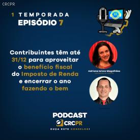 Destinação do Imposto de Renda: está no ar o episódio 7 do Podcast CRCPR